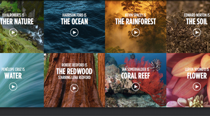 """Julia Roberts is Mother Nature, Harrison Ford is the Ocean in a Powerful Video Series About the Environment, """"Nature is Speaking"""""""
